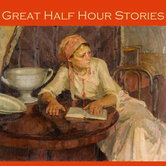 Great Half Hour Stories, Various Authors