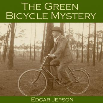 Green Bicycle Mystery, Edgar Jepson