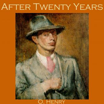 After Twenty Years Audio Book By O Henry Audiobooksnet
