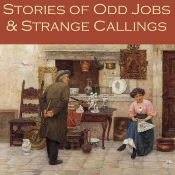 Stories of Odd Jobs and Strange Callings