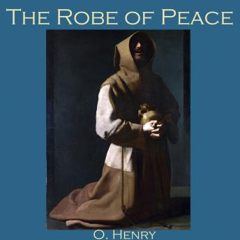 Robe of Peace, O. Henry