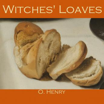 Witches' Loaves, O. Henry