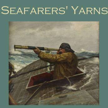 Seafarers' Yarns: Great Stories of the Sea, Various