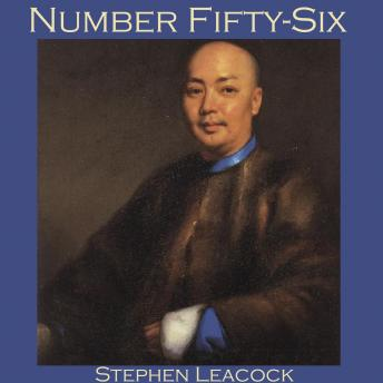 Number Fifty-Six, Stephen Leacock
