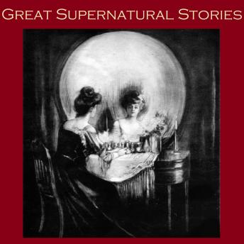 Great Supernatural Stories, Various Authors