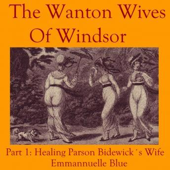 Wanton Wives Of Windsor: Part 1, Emmannuelle Blue