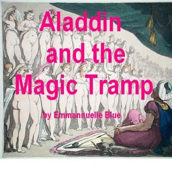 Download Aladdin and the Magic Tramp: Stories of Hot Arabian Nights in the Harem by Emmannuelle Blue