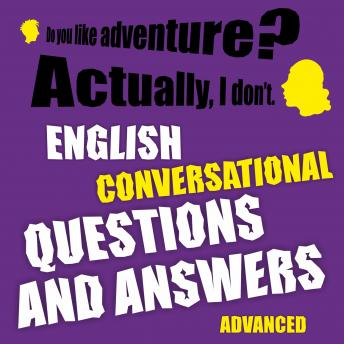 English conversational questions and answers advanced, Richard Ludvik