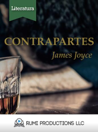 Contrapartes (Dublineses), James Joyce