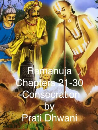 Download Life of Ramanujacharya : Part 3: Chapters 21-30 by Alkondavalli Govindacharya