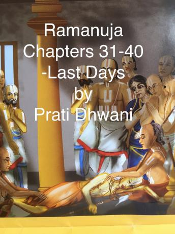 Download Life of Ramanujacharya: Part 4: Chapters 31-38 by Alkondavalli Govindacharya