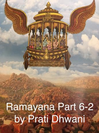 Ramayana - Part 6-2, Audio book by Sage Valmiki, Prof. P.P.S Sastry