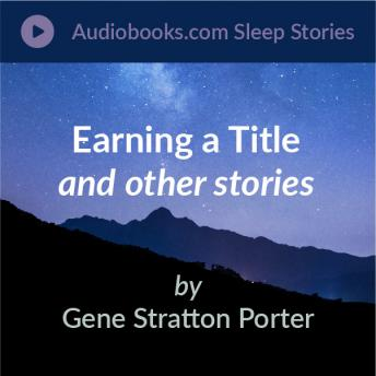 Earning a Title, A Gift of the Birds, and What Birds Say and Sing