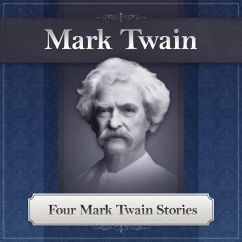 Four Mark Twain Stories, Mark Twain