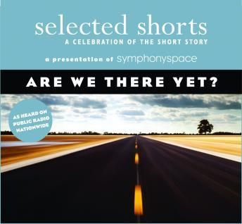 Are We There Yet?, Various Authors