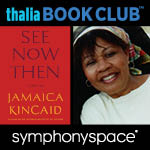 Jamaica Kincaid, See Now Then