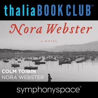 Thalia Book Club: Nora Webster, Colm Toibin