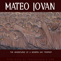 Download Mateo Jovan: The Adventures of a Modern Day Prophet by Garcia Mann