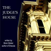 Judge's House, Bram Stoker