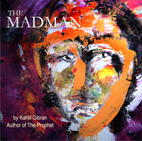 Madman, Audio book by Khalil Gibran
