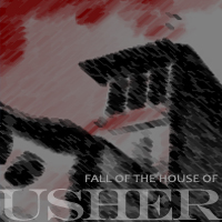 Fall of the House of Usher, Edgar Allen Poe