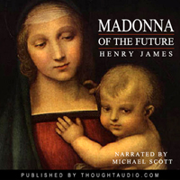 Madonna of the Future, Henry James