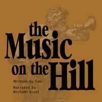 Music on the Hill, Hector Hugh Munro a. K. a. Saki