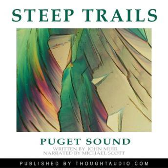 Puget Sound: Excerpts From Steep Trails, John Muir