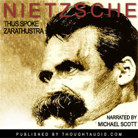 Thus Spoke Zarathustra, Friedrich Nietzsche