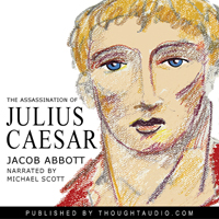 Download Assassination of Julius Caesar by Jacob Abbott