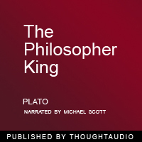 Philosopher King: An Exceprt from The Republic