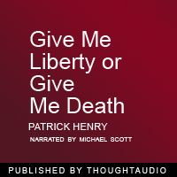 Download Give Me Liberty, Or Give Me Death! by Patrick Henry