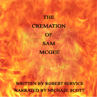 Cremation of Sam McGee, Robert W. Service