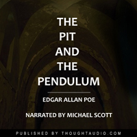 Pit and the Pendulum, Edgar Allen Poe