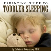 Parenting Guide to Toddler Sleeping, Calvin A. Colarusso, M.D.