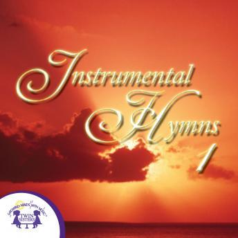 Instrumental Hymns 1, Twin Sisters Productions