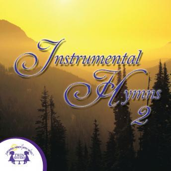 Instrumental Hymns 2, Twin Sisters Productions