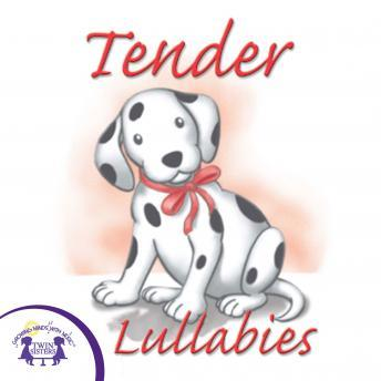 Tender Lullabies, Twin Sisters Productions