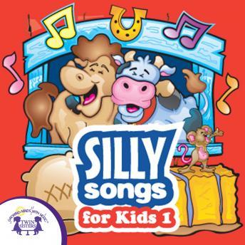 Silly Songs for Kids 1