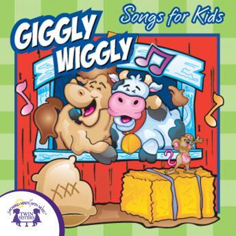 Giggly Wiggly Songs for Kids