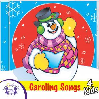 Caroling Songs 4 Kids, Twin Sisters Productions