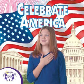 Celebrate America, Twin Sisters Productions