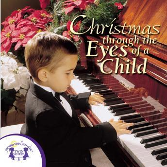 Christmas Through The Eyes Of A Child, Twin Sisters Productions