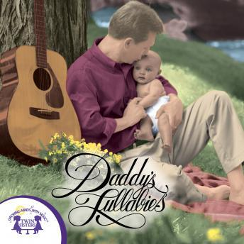 Daddy's Lullabies, Twin Sisters Productions