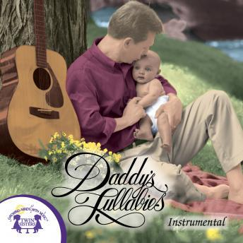 Daddy's Lullabies Instrumental, Twin Sisters Productions