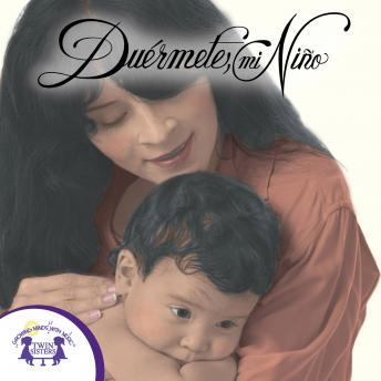Download Duermete, mi Niño by Twin Sisters Productions