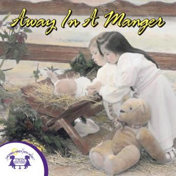 Away In A Manger Vol. 1, Twin Sisters Productions