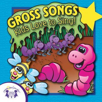 Gross Songs Kids Love To Sing, Twin Sisters Productions