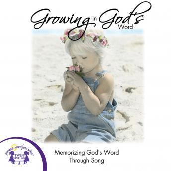 Growing In God's Word, Twin Sisters Productions