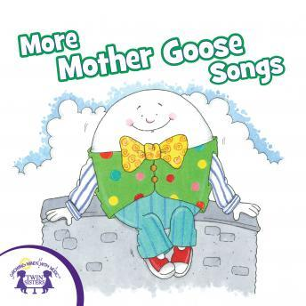 Download More Mother Goose Songs by Twin Sisters Productions